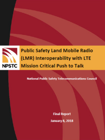 Public Safety LMR Interoperability with LTE Mission Critical Push to Talk Report